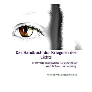 Das Handbuch der Kriegerin des Lichts Hörbuch