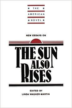 The sun also rises brett essay