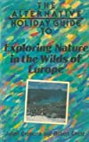 img - for Exploring nature in the wilds of Europe. book / textbook / text book