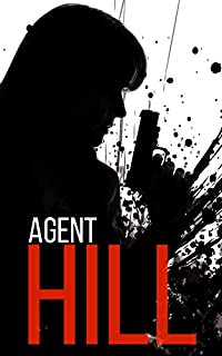 Agent Hill: Powerless- Book 1 by James Hunt ebook deal