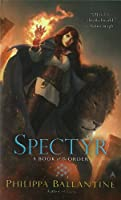 Spectyr: A Book of the Order