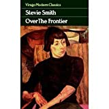OVER THE FRONTIER. (0523416857) by Smith, Stevie.