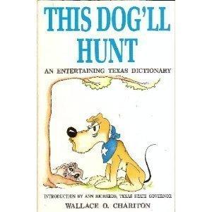 This Dog'll Hunt