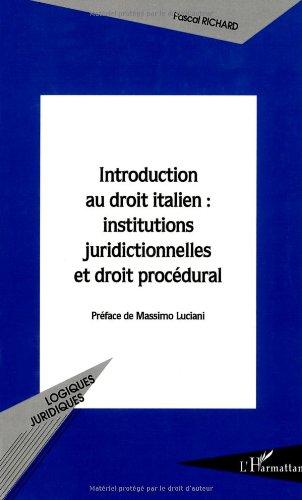 Introduction au droit italien : institutions juridictionnelles et droit procédural