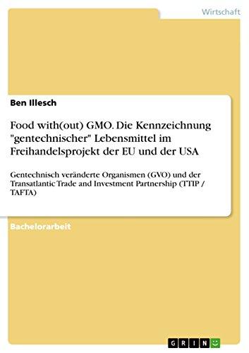 food-without-gmo-die-kennzeichnung-gentechnischer-lebensmittel-im-freihandelsprojekt-der-eu-und-der-