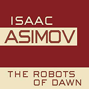 The Robots of Dawn Audiobook