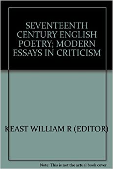 english essayist 17 century Classical education in the eighteenth century the enlightenment of the late 17th and the 18th century called for the re-examination of english essayist and.