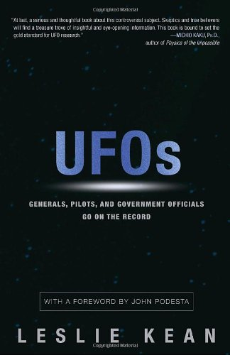 UFOs: Generals, Pilots and Government Officials Go On the Record: Leslie Kean: 9780307716842: Amazon.com: Books