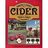 Sweet & Hard Cider: Making It, Using It, & Enjoying It