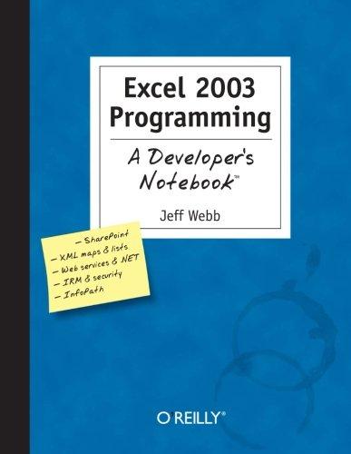 Excel 2003 Programming: A Developer'S Notebook (Developer'S Notebook)