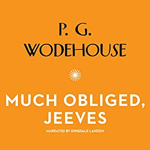 Much Obliged, Jeeves Audiobook