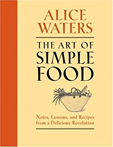 "Cover of ""The Art of Simple Food: Notes, ..."