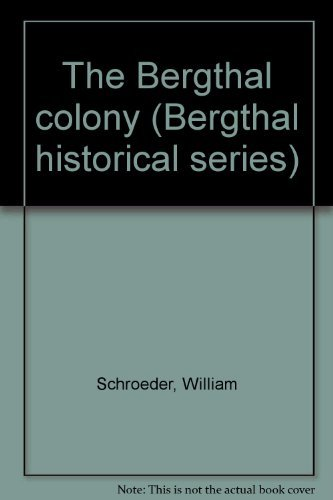 the-bergthal-colony-bergthal-historical-series