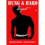 HUNG AND HARD DIGEST