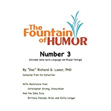 The Fountain of Humor Number 3 Audiobook by Richard G. Lazar PhD Narrated by Christopher Strong