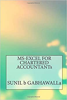 MS-EXCEL FOR CHARTERED ACCOUNTANTs