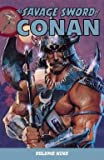 img - for The Savage Sword of Conan, Volume 9 (Paperback)--by Mike Richardson [2011 Edition] book / textbook / text book