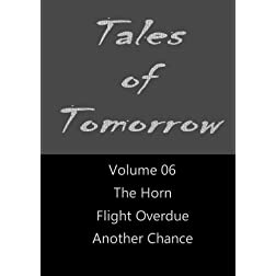 Tales of Tomorrow - Volume 06