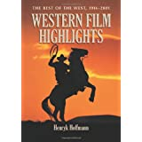 Western Film Highlights: The Best of the West 1914-2001