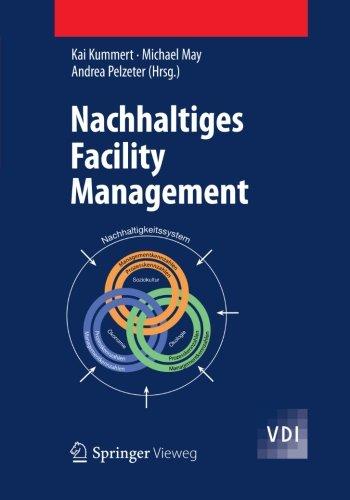 Nachhaltiges Facility Management (VDI-Buch)  (Tapa Blanda)