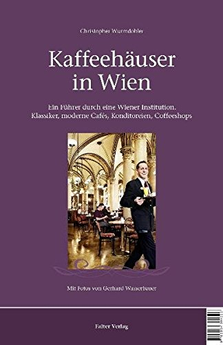 gratis ebooks kostenlos downloaden kaffeeh user in wien ein f hrer durch eine wiener. Black Bedroom Furniture Sets. Home Design Ideas