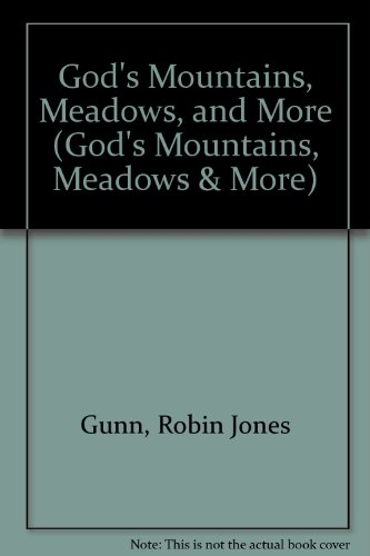 God's Mountains, Meadows, and More (God's Mountains, Meadows & More)