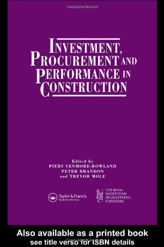 Investment, Procurement and Performance in Construction: The First National RICS Research Conference