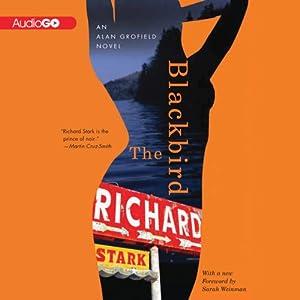 The Blackbird: An Alan Grofield Novel, Book 3 | [Richard Stark]
