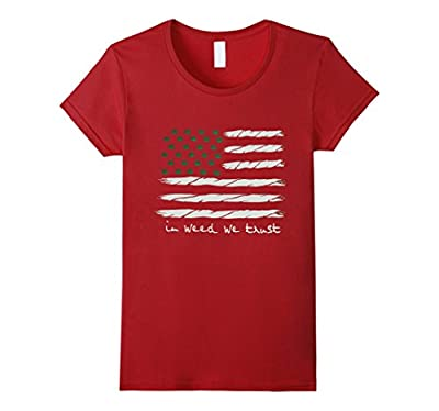 Cannabis Day - In Weed We Trust - America Flag T-Shirt