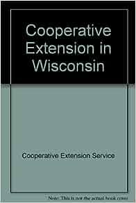 Cooperative Extension in Wisconsin: 9780840335678: Amazon.com: Books