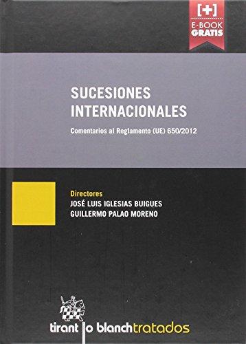 Sucesiones Internacionales (Tratados, Comentarios y Practicas Procesales)
