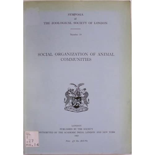 Social organization of animal communities; The proceedings of a