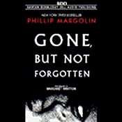 Gone But Not Forgotten | [Phillip Margolin]