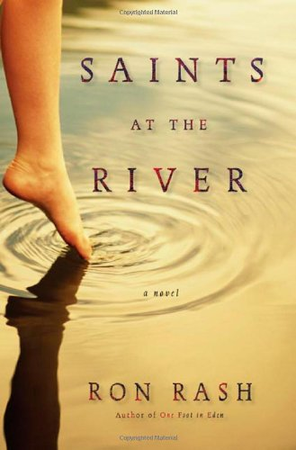 Saints At the River HC  A Novel, Ron Rash