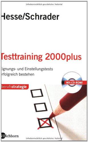 Testtraining 2000plus: Einstellungs- und Eignungstests erfolgreich bestehen