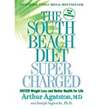 img - for South Beach Diet Super Charged - Faster Weight Loss And Better Health For Life book / textbook / text book
