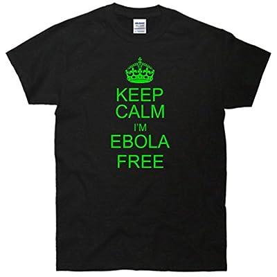Keep Calm I'm Ebola Free T-Shirt