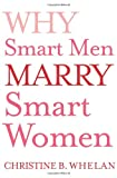 Why Smart Men Marry Smart Women