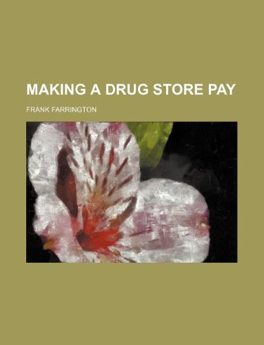 Making a drug store pay