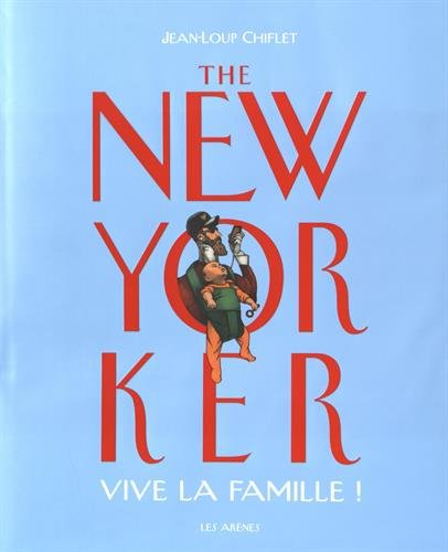 THE NEW YORKER : LA FAMILLE