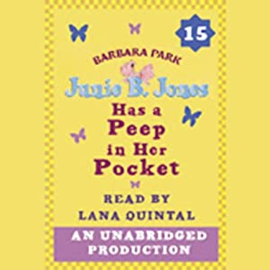 Junie B. Jones Has a Peep in her Pocket, Book 15 Audiobook