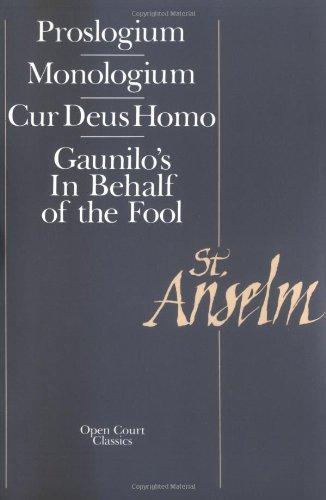 St. Anselm Basic Writings: Proslogium, Mologium,...