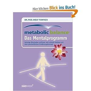 eBook Cover für  Metabolic Balance Das Mentalprogramm Geistige Blockaden aufl ouml sen und schlank bleiben mit dem ganzheitlichen Ern auml hrungskonzept Finde deinen Weg zur mit dem ganzheitlichen Ern auml hrungskonzept