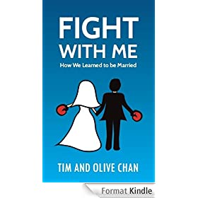 Fight With Me: How We Learned to be Married (English Edition)