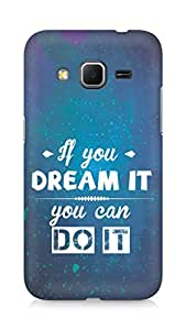Amez If you can Dream it You can do it Back Cover For Samsung Galaxy Core Prime