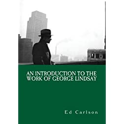 An Introduction to the work of George Lindsay