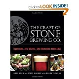 img - for The Craft of Stone Brewing Co.: Liquid Lore, Epic Recipes, and Unabashed Arrogance [Hardcover] book / textbook / text book