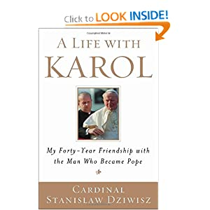 Downloads A Life with Karol: My Forty-Year Friendship with the Man Who Became Pope ebook