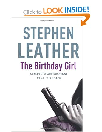 The Birthday Girl - Stephen Leather