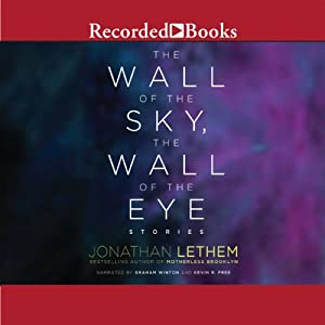 The Wall of the Sky, the Wall of the Eye Audiobook
